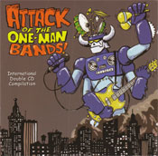ATTACK OF THE ONE-MAN BANDS