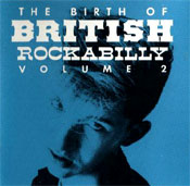 THE BIRTH OF BRITISH ROCKABILLY - vol.2