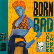 BORN BAD - vol.3