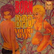 BORN BAD - vol.7