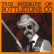 The Sheriff Of Bottletones County