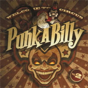 WELCOME TO CIRCUS PUNK-A-BILLY vol.2