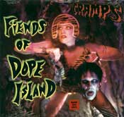 Fiends Of Dope Island LP