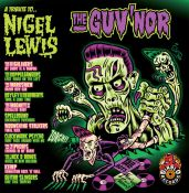 A TRIBUTE TO NIGEL LEWIS - THE GUV NOR