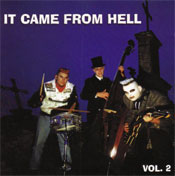 IT CAME FROM HELL - vol.2
