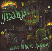 Greetings... From The Memphis Morticians