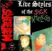 Live III : Live styles Of The Sick And Shameless