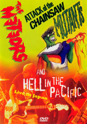 Attack Of The Chainsaw / Hell In Pacific
