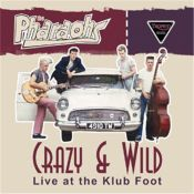 Crazy & Wild - Live At The Klub Foot