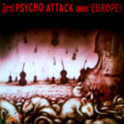 PSYCHO ATTACK OVER EUROPE ! vol.3