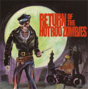 RETURN OF THE HOTROD ZOMBIES