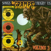 SONGS THE CRAMPS TAUGHT US vol.3