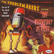 The Treblemakers Versus The Doomsday Device!