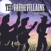 Vaudevillains Nights