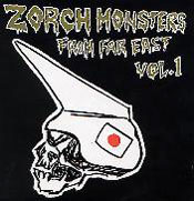 ZORCH MONSTERS FROM FAR EAST vol.1