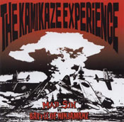 The Kamikaze Experience  (With BATTLE OF NINJAMANZ)