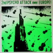 PSYCHO ATTACK OVER EUROPE ! vol.2