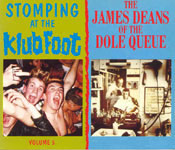 STOMPIN' AT THE KLUB FOOT - vol.5 / THE JAMES DEAN OF THE DOLE QUEUE